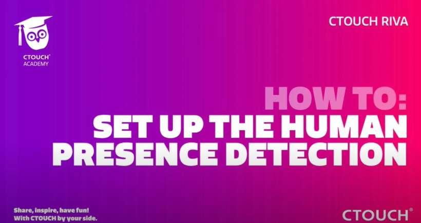 Academy Set up the human presence detection