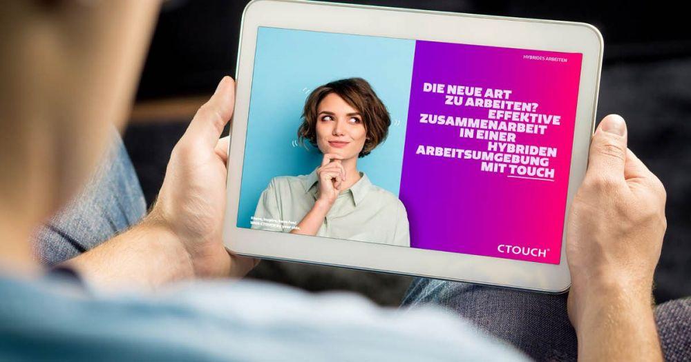 CTOUCH whitepaper Hybrides Arbeiten tablet DE